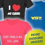 Geek & Misc. T-Shirts