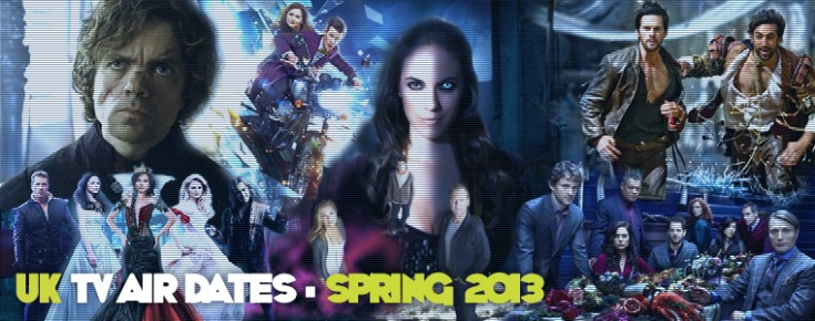 UK TV Air Dates for US Imports and Cult TV Shows : Spring 2013