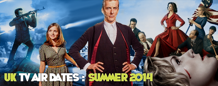 UK TV Air Dates for US Imports and Cult TV Shows : Summer 2014